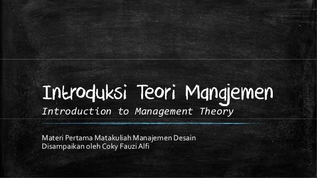 M01 introduksi teori manajemen