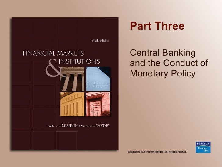 Chapter 07_Central Banking and the Conduct of Monetary Policy