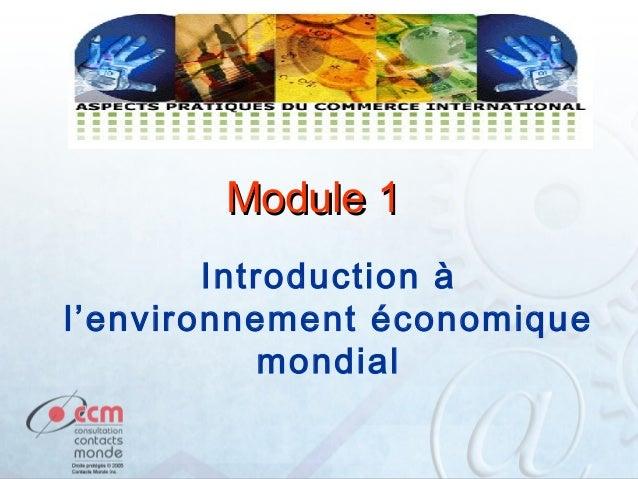 Module 1 Introduction à l'environnement économique mondial