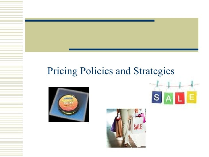 M10 L5 Pricing Policies and Strategies