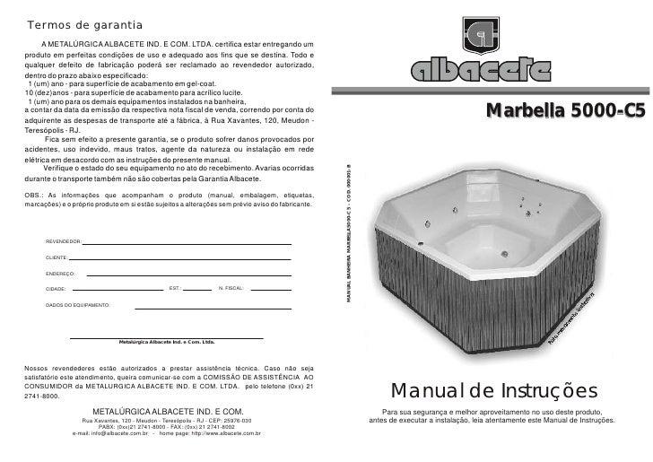 Termos de garantia      A METALÚRGICA ALBACETE IND. E COM. LTDA. certifica estar entregando umproduto em perfeitas condiçõ...