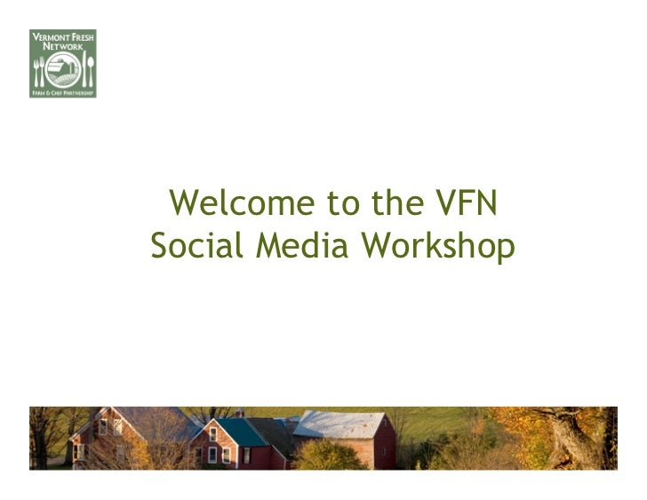 Welcome to the VFNSocial Media Workshop