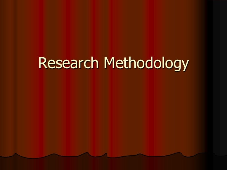 Research Methodology Module I - Topic -1