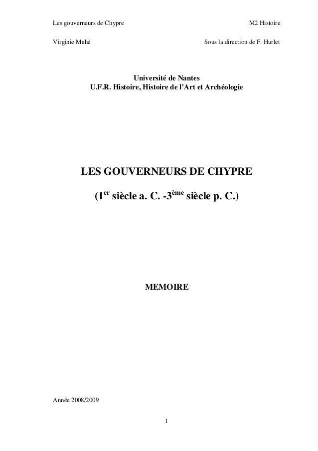 Les gouverneurs de Chypre M2 Histoire 1 Virginie Mahé Sous la direction de F. Hurlet Université de Nantes U.F.R. Histoire,...