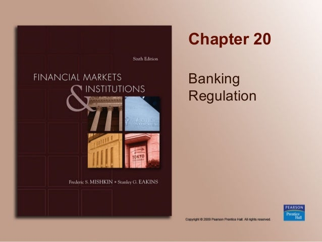 Chapter 20 Banking Regulation