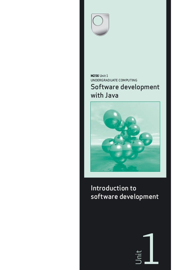 M256 Unit 1 - Software Development with Java