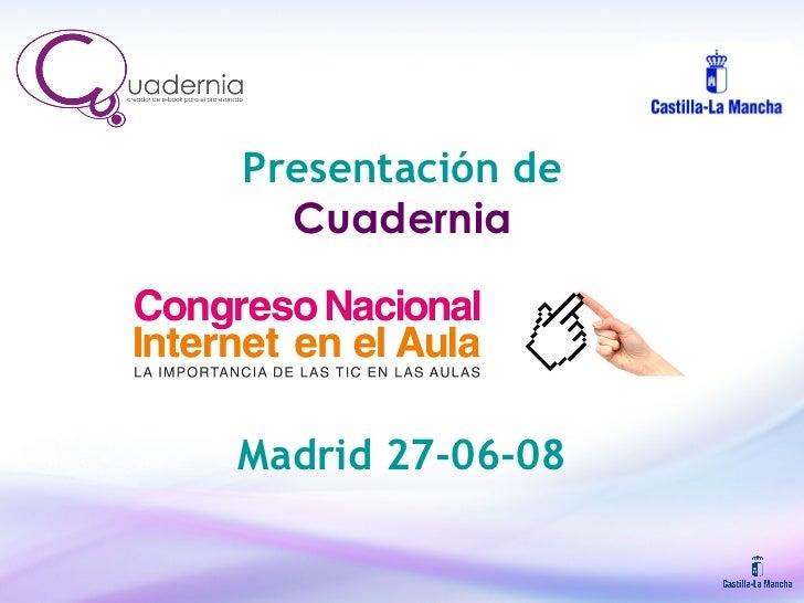 Presentación de  Cuadernia Madrid 27-06-08