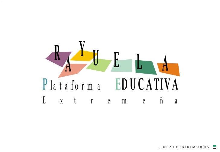 Rayuela: una plataforma educativa para la completa gestión y comunicación de los centros