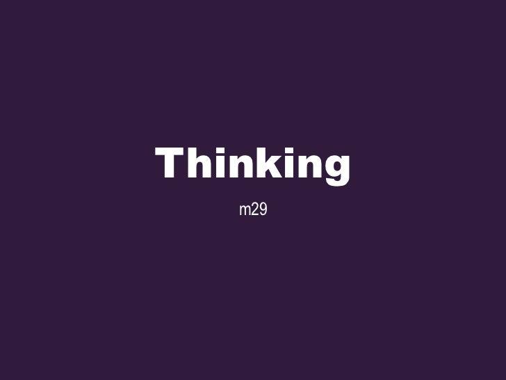 Thinking   m29