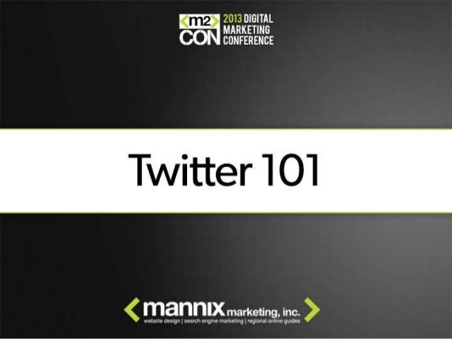 Intro to Twitter for M2Con Annual SEO & SMO Conference