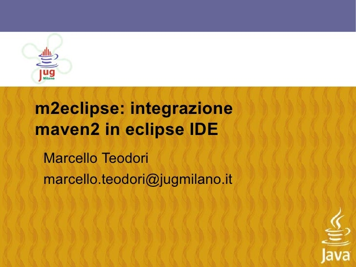 m2eclipse: integrazione maven2 in eclipse IDE