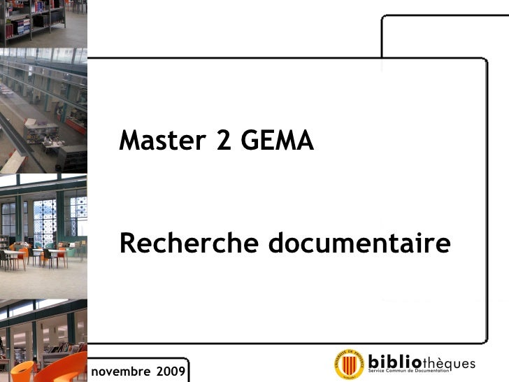 Master 2 GEMA Recherche documentaire novembre   2009