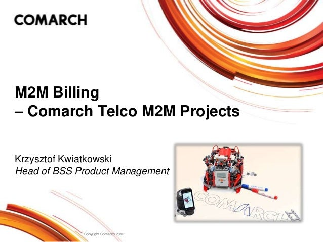 M2M Billing - Comarch M2M Projects