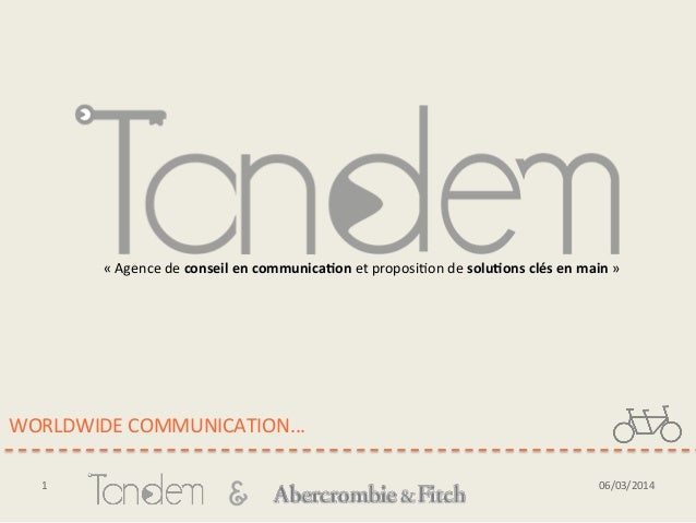 & WORLDWIDE	   COMMUNICATION...	    1	    06/03/2014	    «	   Agence	   de	   conseil	   en	   communica,on	   et	   propo...