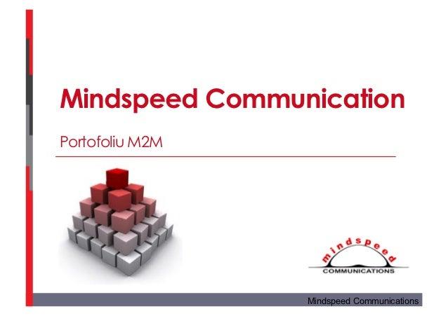 Mindspeed CommunicationPortofoliu M2M                 Mindspeed Communications