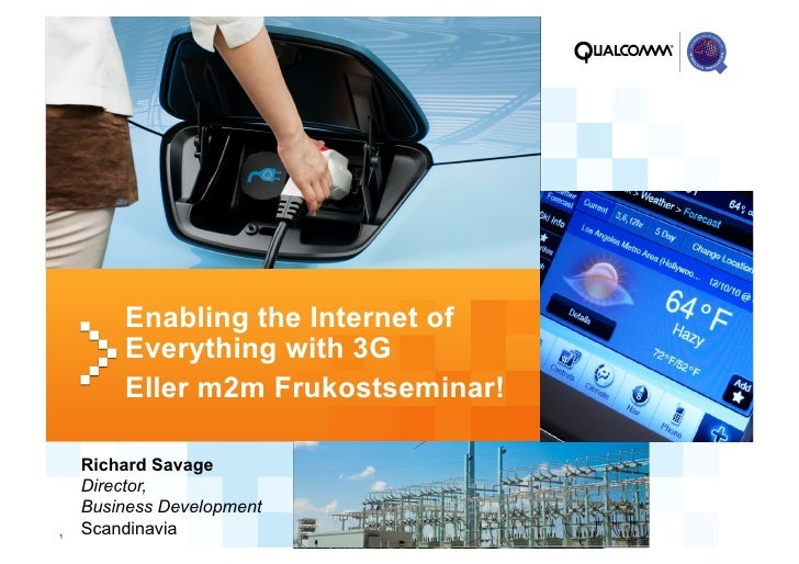 [M2M-Frukostseminarium] Richard Savage, Qualcomm