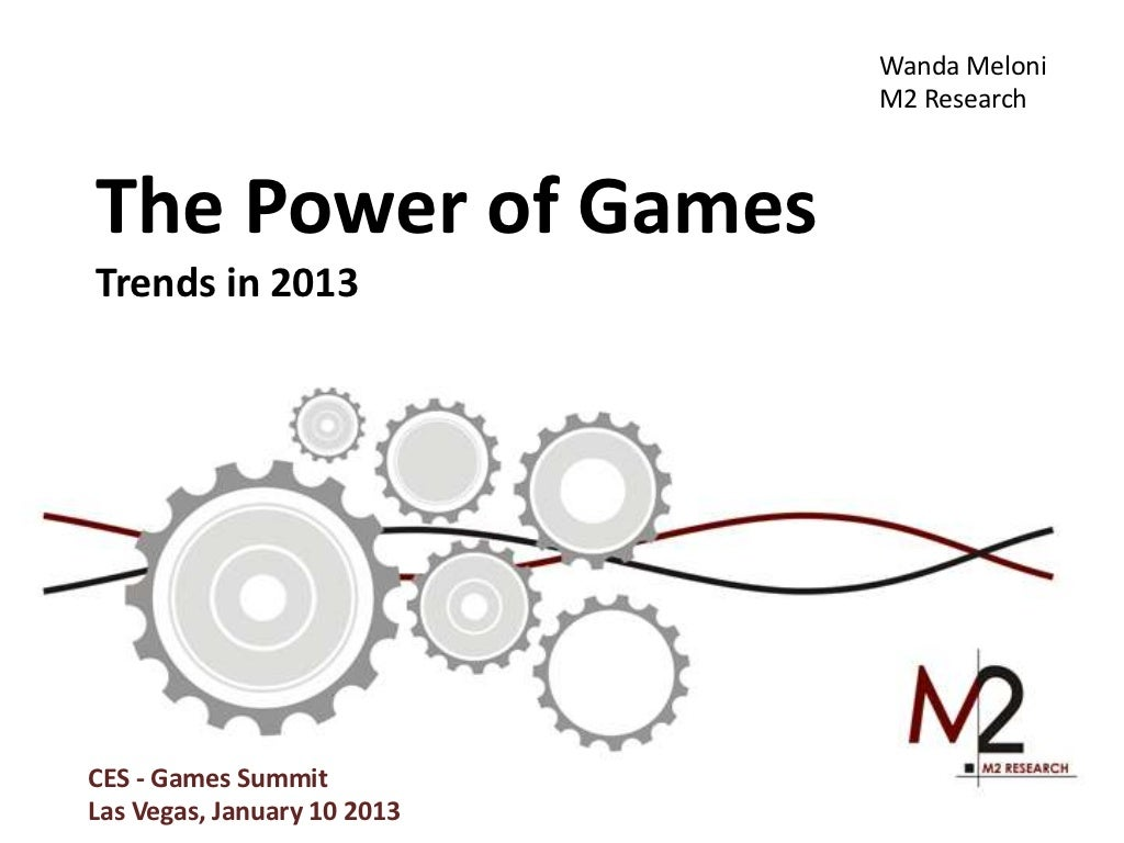 M2 Research: CES Presentation - Game Trends in 2013