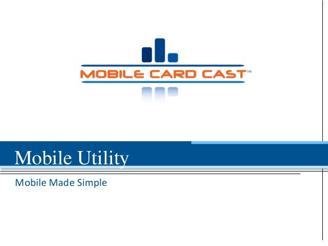 Mobile Made Simple Mobile Utility