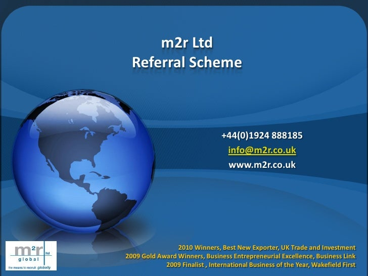 m2r Ltd   Referral Scheme                                    +44(0)1924 888185                                  info@m2r.c...