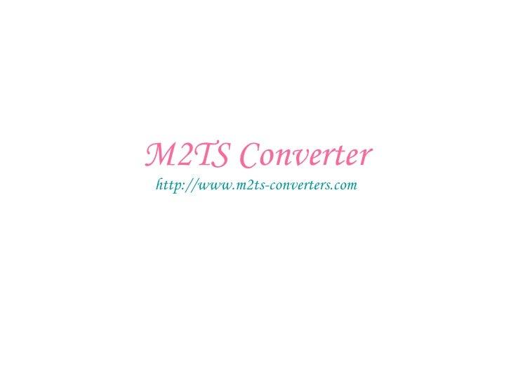 M2TS Converter