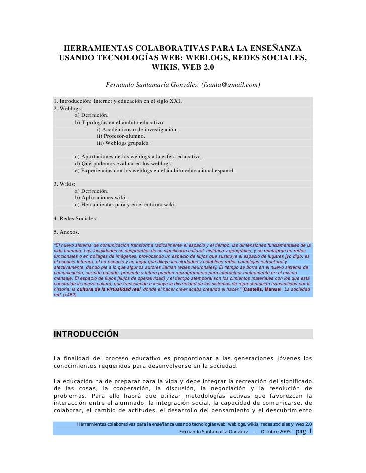 HERRAMIENTAS COLABORATIVAS PARA LA ENSEÑANZA  USANDO TECNOLOGÍAS WEB: WEBLOGS, REDES SOCIALES,                   WIKIS, WE...