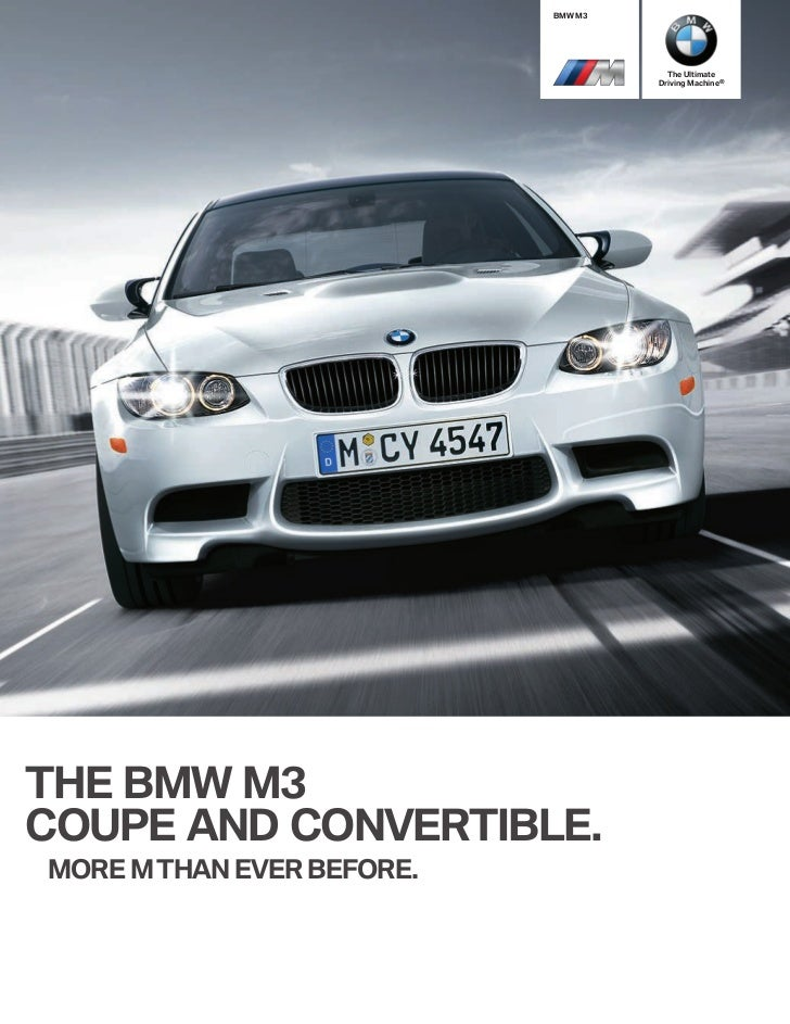 BMW M3                                      The Ultimate                                    Driving Machine®THE BMW M3COUP...