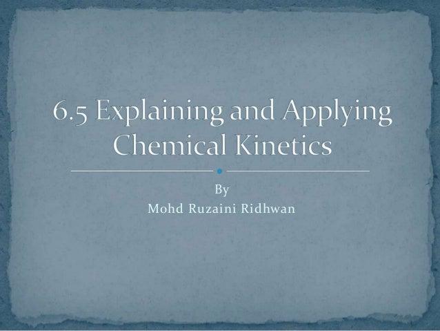 M3 explaining and applying chemical kinetics