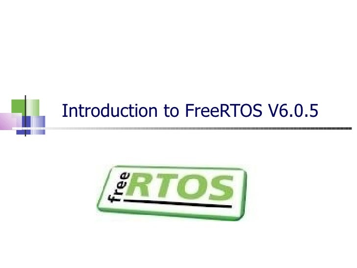 Introduction to FreeRTOS V6.0.5