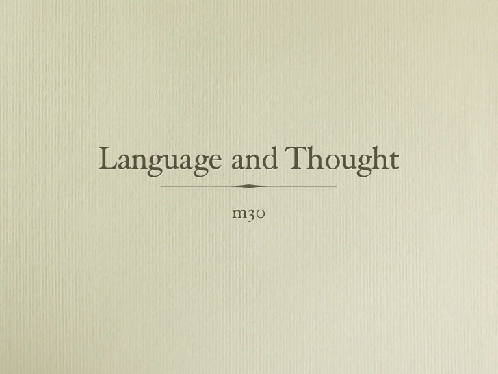 Language and Thought        m30