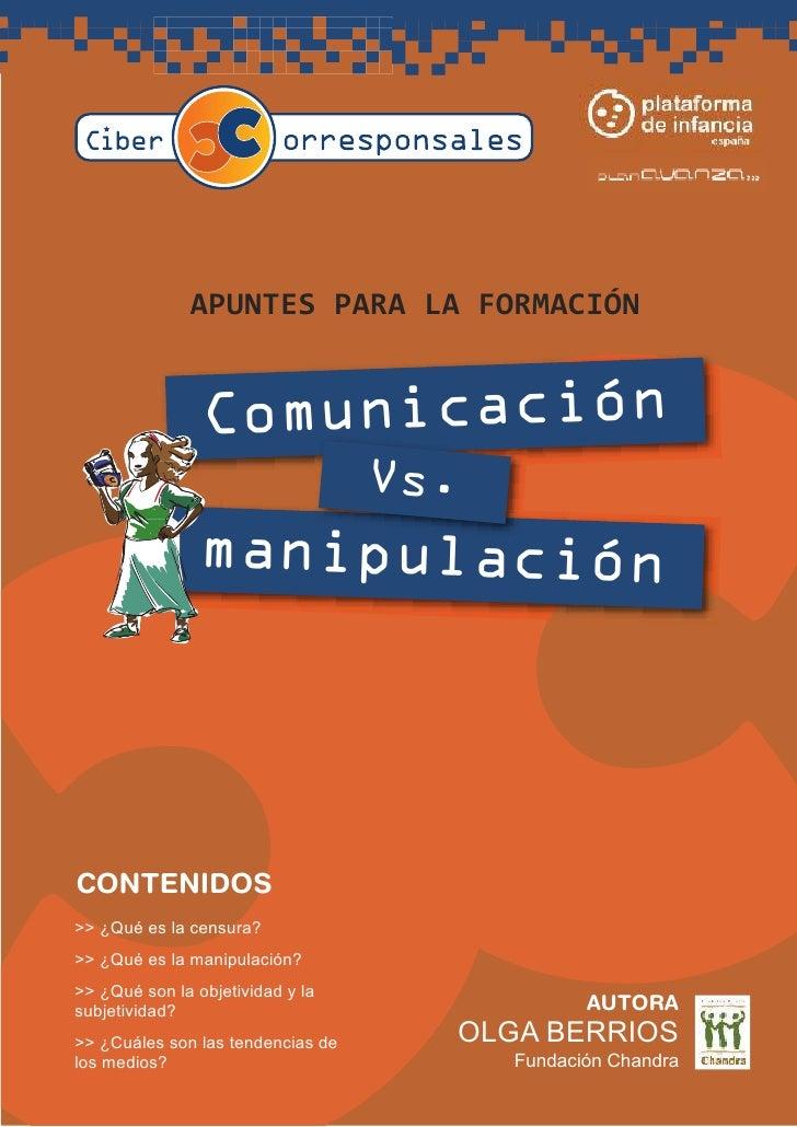 A PUNTES PA RA        LA    FORMA CIÓN                   Comunicación                                    Vs.              ...
