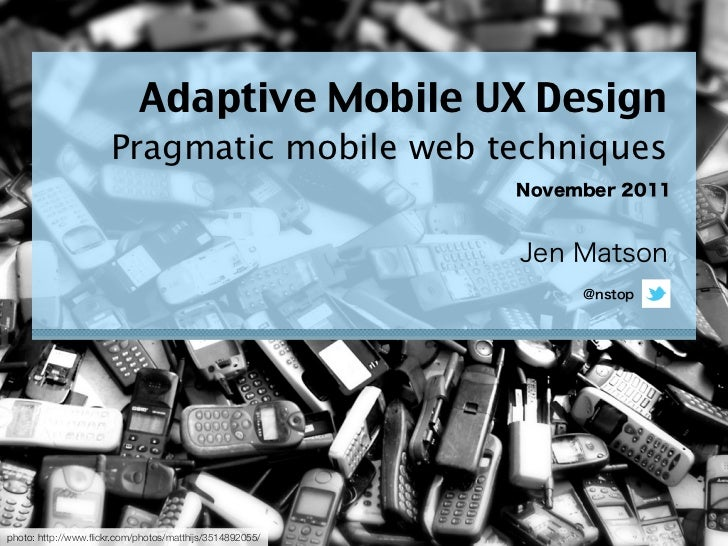 Adaptive Mobile UX Design (Extended Version)