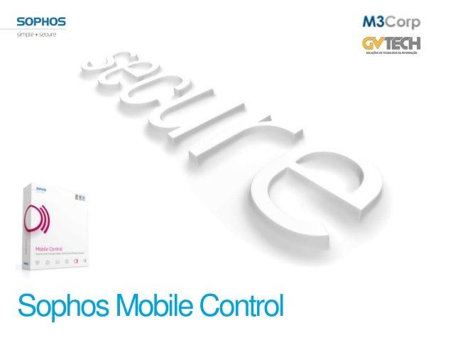Sophos Mobile Control - Ago/2013