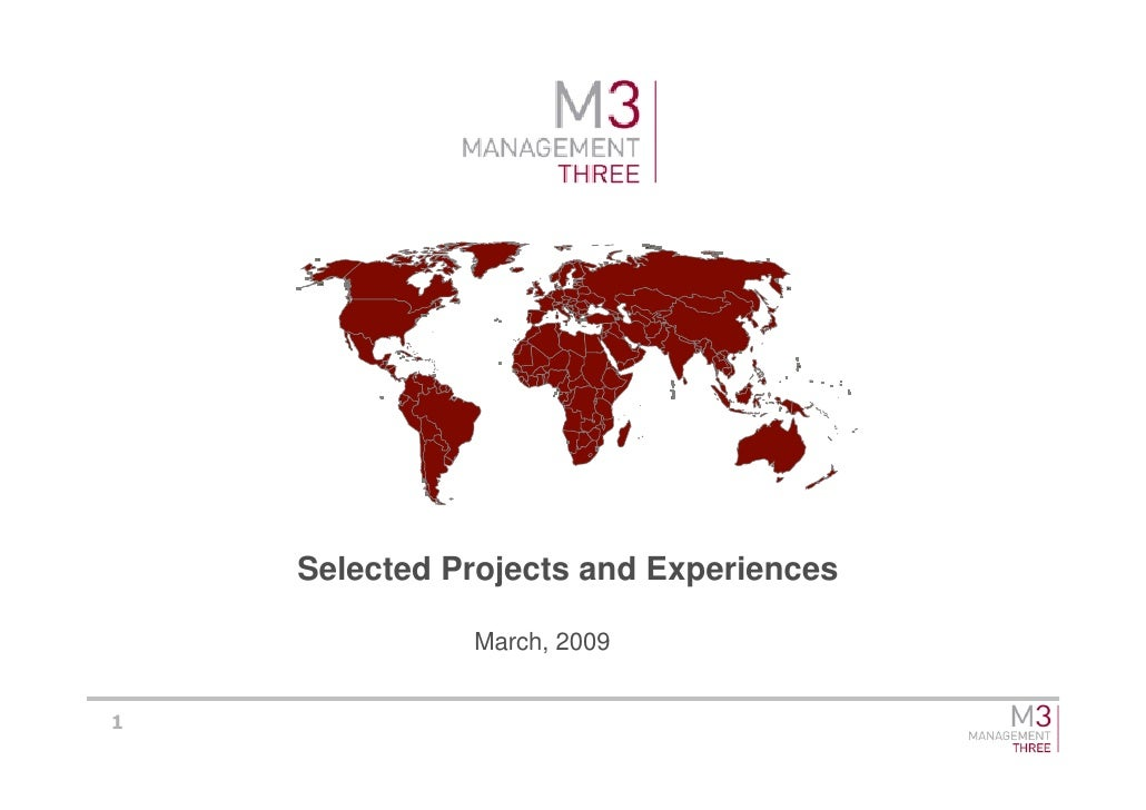 Selected Projects and Experiences                March, 2009   1
