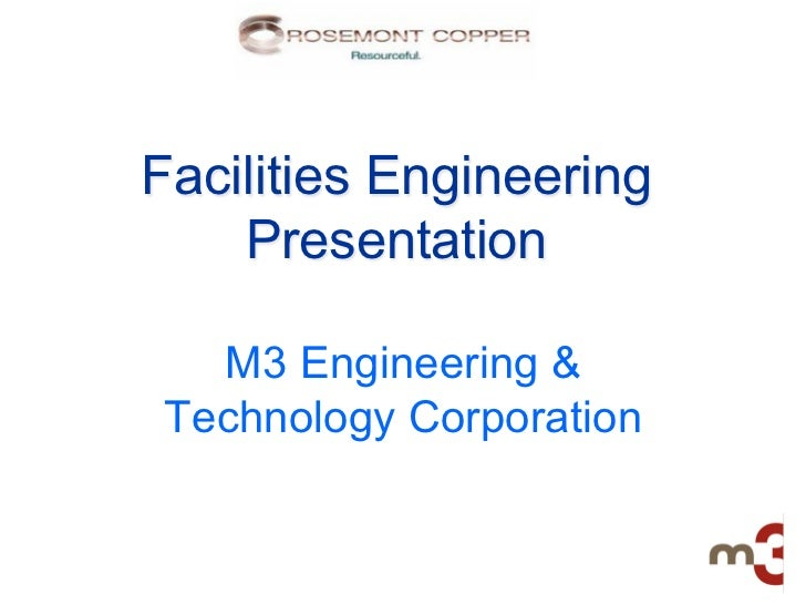 Facilities Engineering    Presentation  M3 Engineering &Technology Corporation