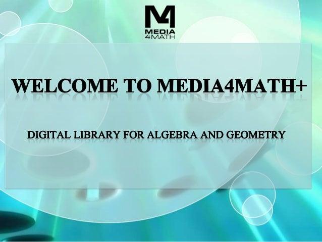Media4Math+ Presentation
