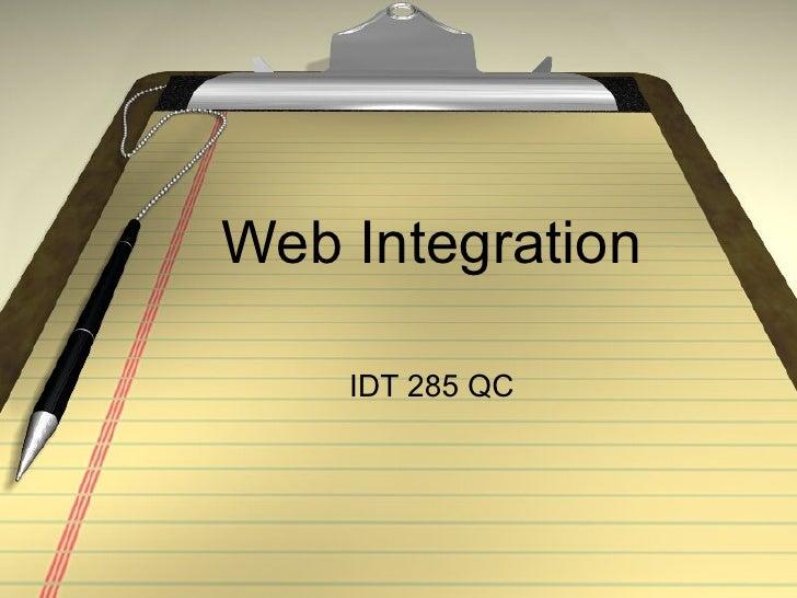 Web Integration IDT 285 QC