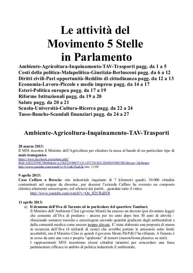 Le attività del Movimento 5 Stelle in Parlamento Ambiente-Agricoltura-Inquinamento-TAV-Trasporti pagg. da 1 a 5 Costi dell...