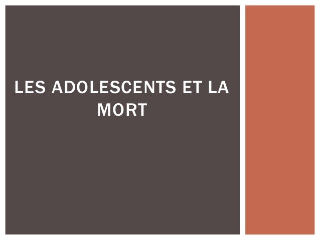 LES ADOLESCENTS ET LA MORT