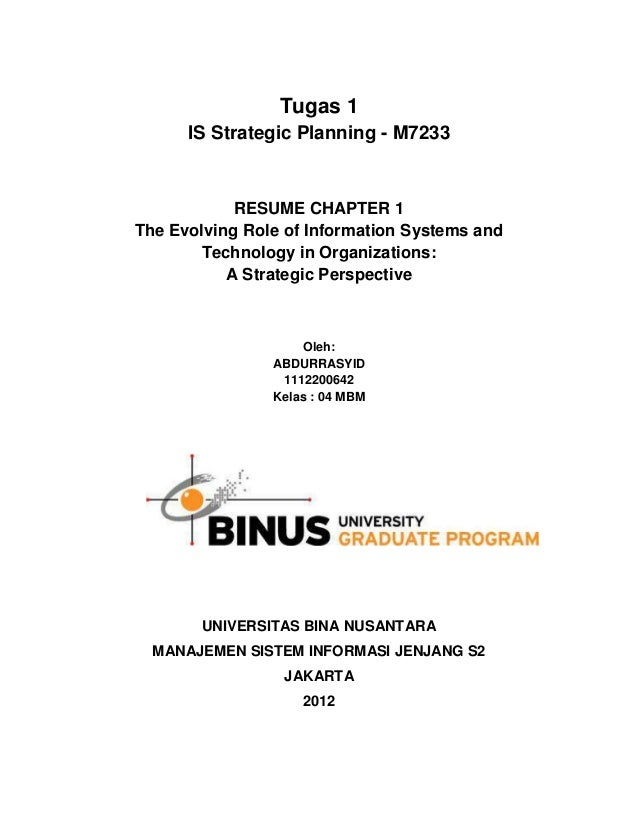 Tugas 1      IS Strategic Planning - M7233            RESUME CHAPTER 1The Evolving Role of Information Systems and        ...