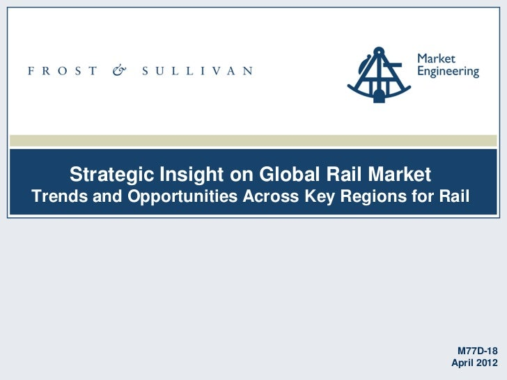 Strategic Insight on Global Rail MarketTrends and Opportunities Across Key Regions for Rail                               ...