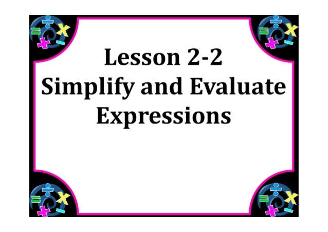 M7 lesson 2 2 simplify & evaluate expressions pdf part 1