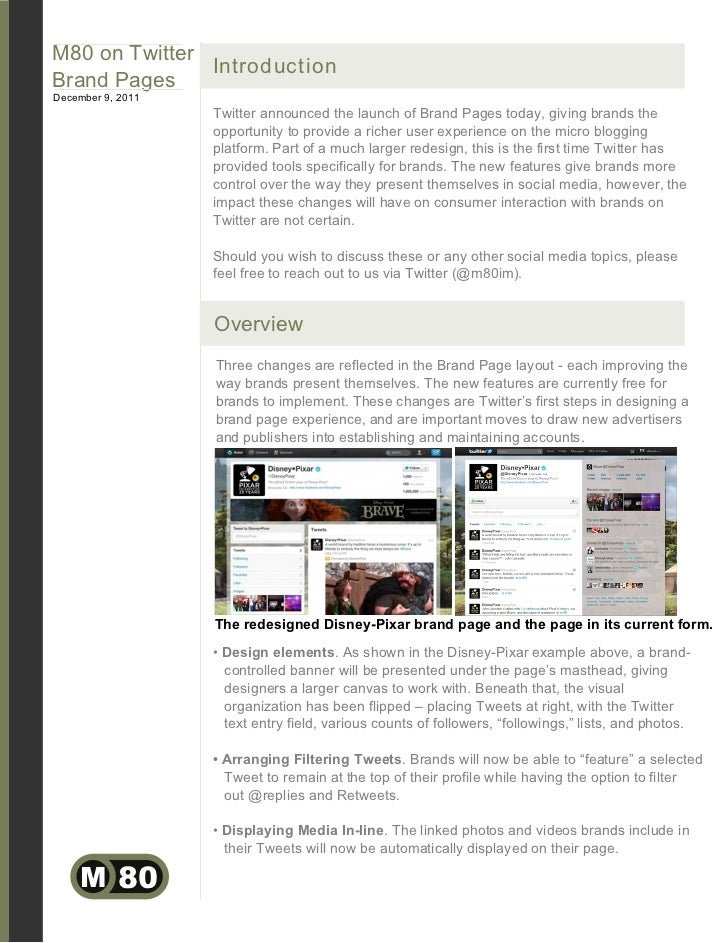 M80 on Twitter               IntroductionBrand PagesDecember 9, 2011                   Twitter announced the launch of Bra...