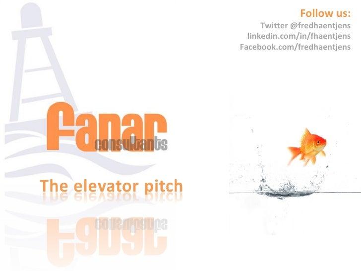 Follow us:      Twitter @fredhaentjens  linkedin.com/in/fhaentjensFacebook.com/fredhaentjens