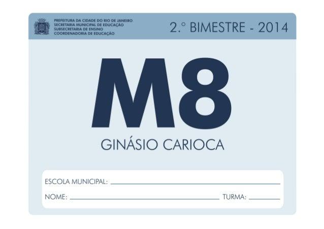 Matemática - 8.º Ano / 2.º BIMESTRE - 2014 EDUARDO PAES PREFEITURA DA CIDADE DO RIO DE JANEIRO CLAUDIA COSTIN SECRETARIA M...
