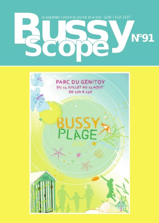 Bussy Le supplément culturel du journal de la ville - Juillet / Août 2007                                                 ...