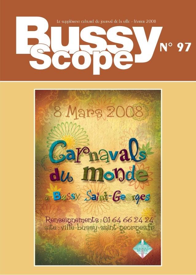 Bussy Le supplément culturel du journal de la ville - février 2008                                                        ...