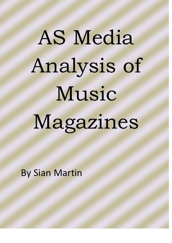 <ul><li>AS Media Analysis of Music Magazines