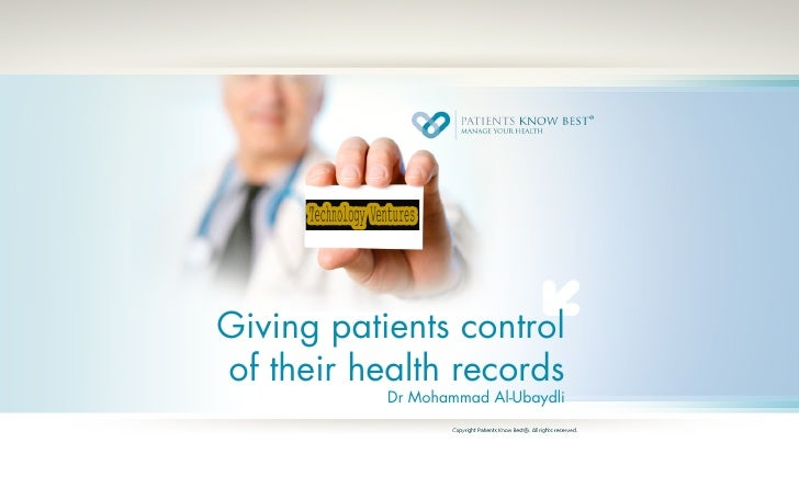 Giving patients controlof their health records           Dr Mohammad Al-Ubaydli