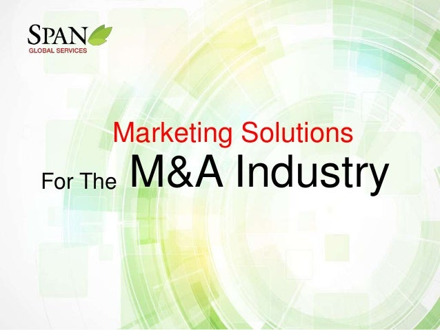 Marketing Solutions For The  M&A Industry