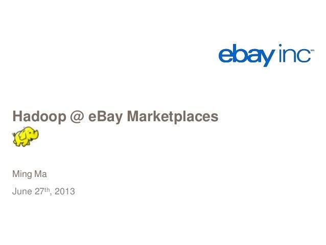 Hadoop and HBase @eBay